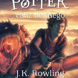 Harry Potter y el Cáliz de Fuego editorial Salamandra