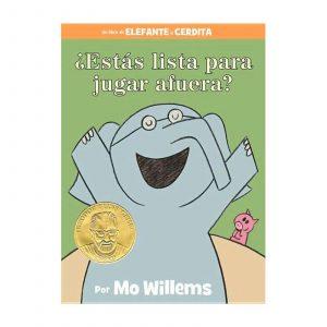 Libro ¿estas lista para jugar afuera? (elefante y cerdita) - Mo Willems
