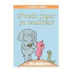Libro ¿puedo jugar yo tambien? (elefante y cerdita) - Mo Willems