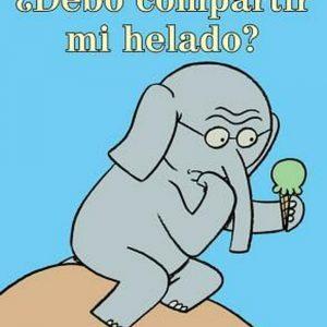 Libro ¿debo compartir mi helado? (elefante y cerdita) - Mo Willems