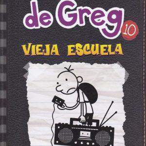 Libro diario de Greg 10 - vieja escuela - Jeff Kinney