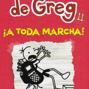 Libro diario de Greg 11 - a toda marcha - Jeff Kinney