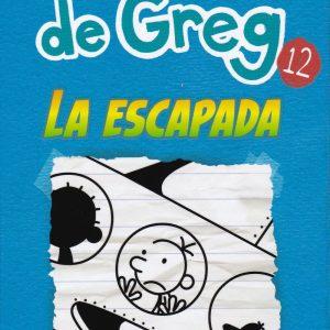Libro diario de Greg 12 - la escapada - Jeff Kinney