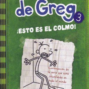 Libro diario de Greg 3 - esto es el colmo - Jeff Kinney