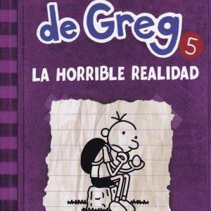 Libro diario de Greg 5 - la horrible realidad - Jeff Kinney