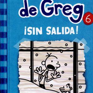 Libro diario de Greg 6 - sin salida - Jeff Kinney