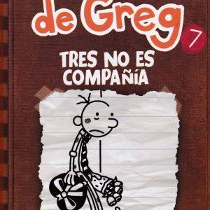 Libro diario de Greg 7 - tres no es compañía - Jeff Kinney