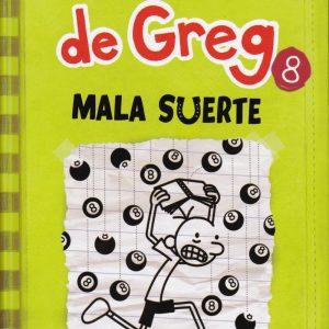 Libro diario de Greg 8 - mala suerte - Jeff Kinney