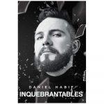 Inquebrantables Libro de Daniel Habif